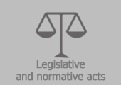 Legislative and normative acts